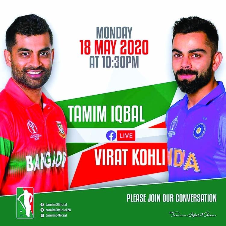 Tamim to go live with Kohli today
