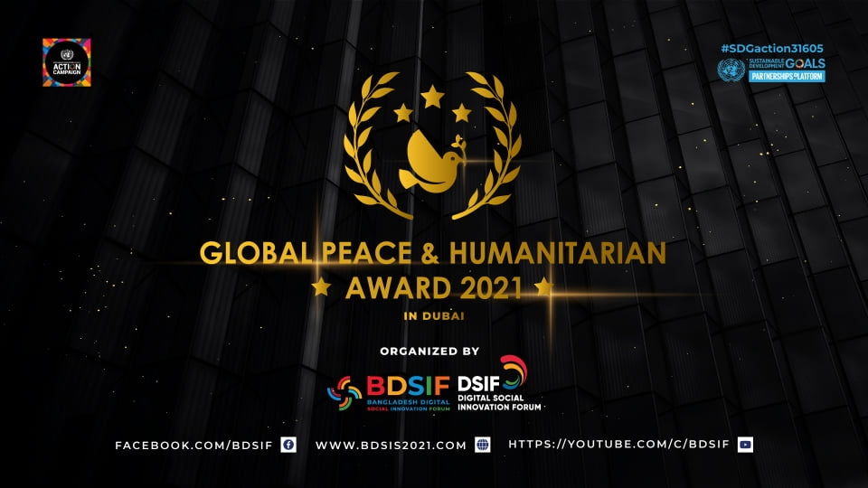 BDSIF hosts Global Peace and Humanitarian Awards 2021 in Dubai on World Peace Day