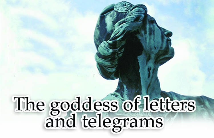 The goddess of letters and telegrams