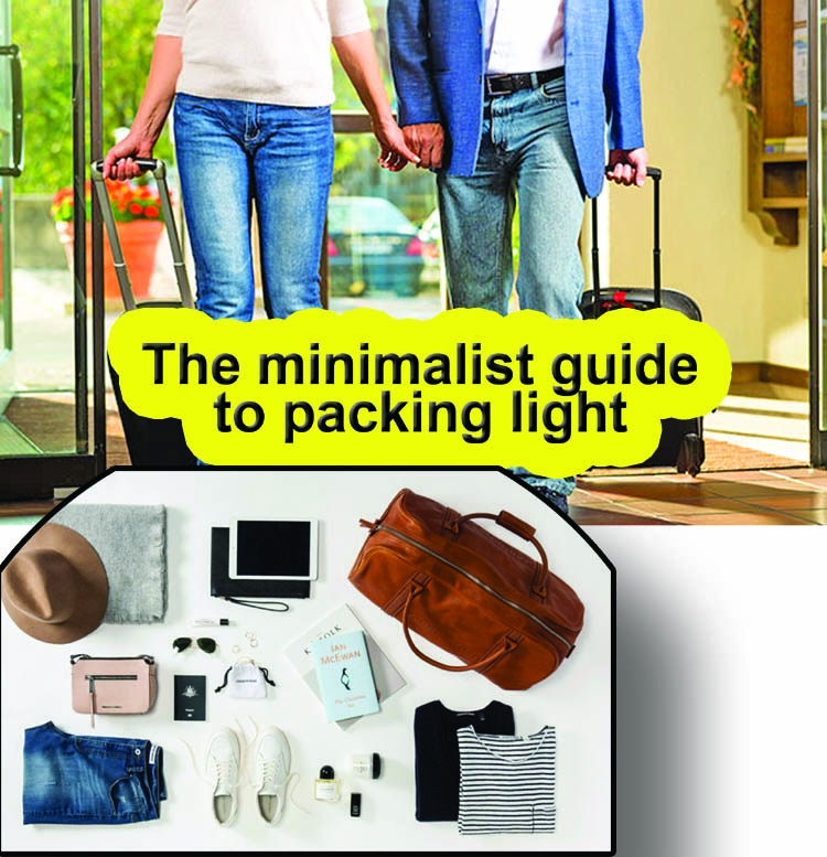 The minimalist guide to packing light
