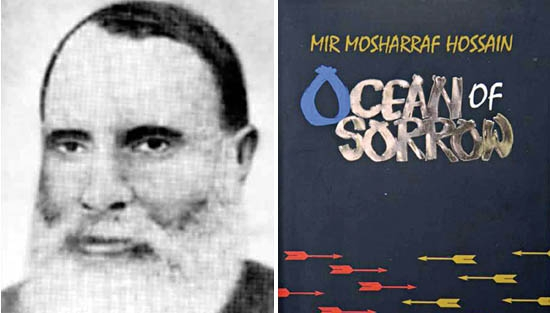 Mir Mosharraf Hossain's shaping of Ocean of Sorrow
