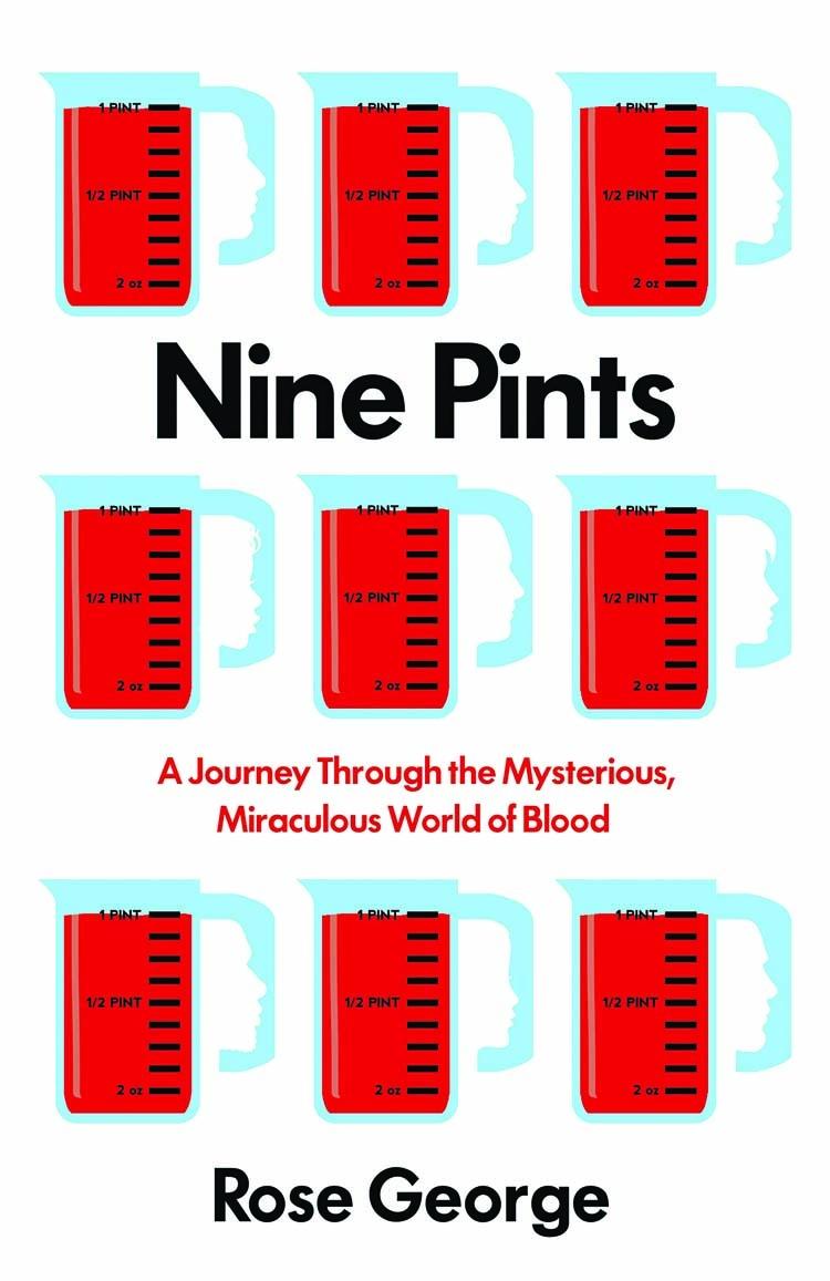 Nine Pints: A deep dive into blood