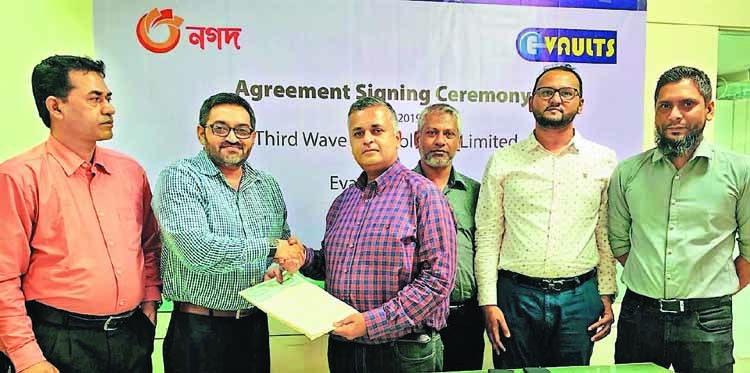 Nagad signs agreement with E-Vaults