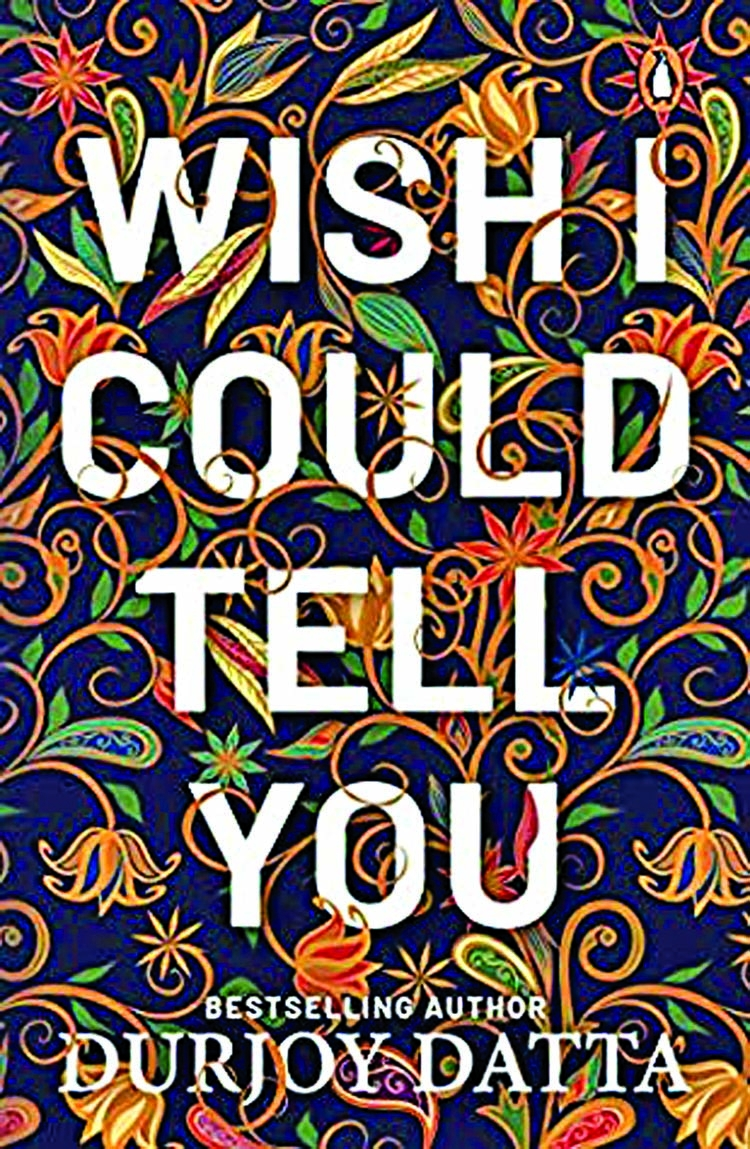 Wish I Could Tell You: An unconventional romance for the young readers